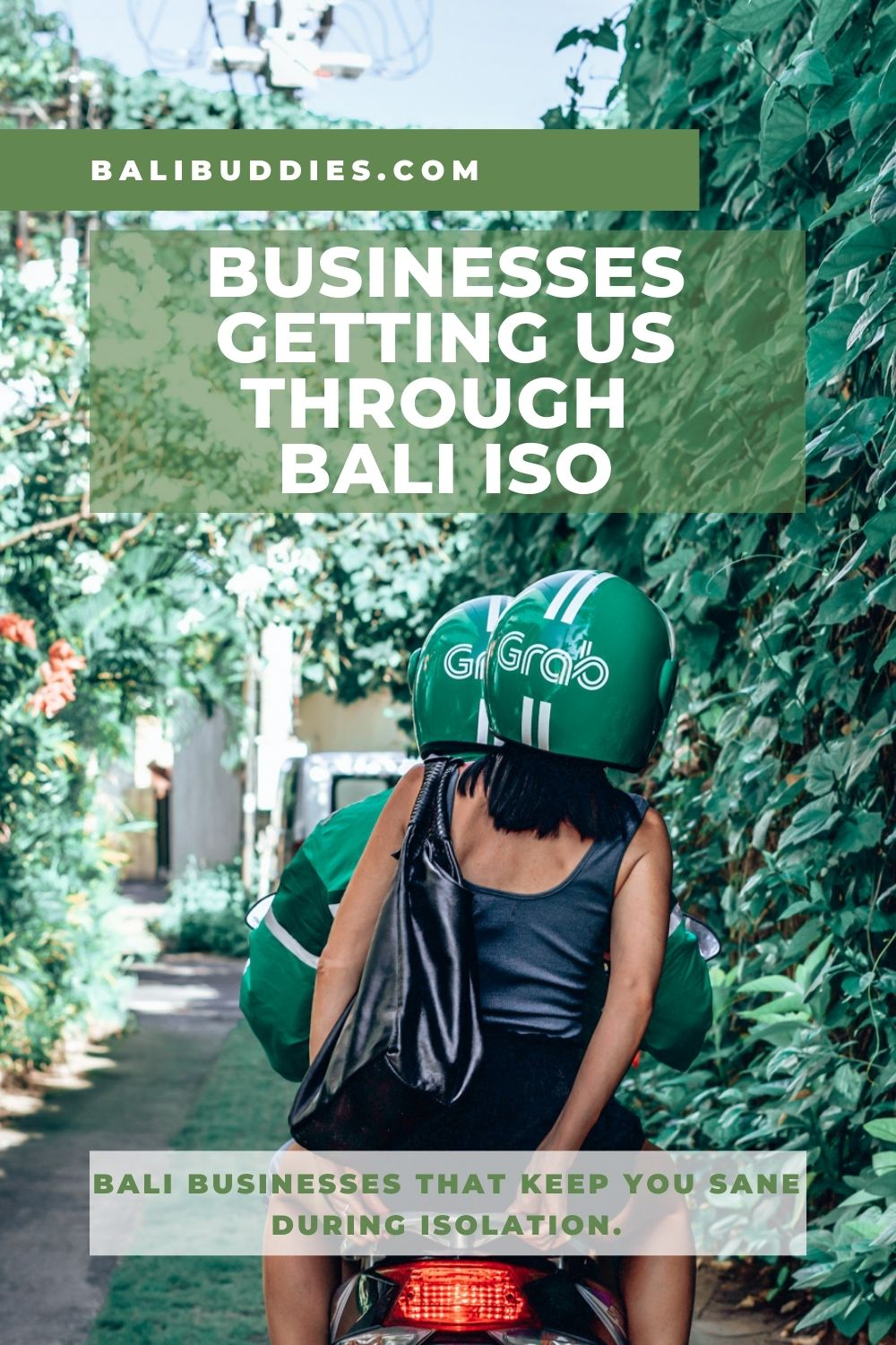 Businesses getting us through Bali ISO in 2021 - Grab App - Blog by Bali Buddies