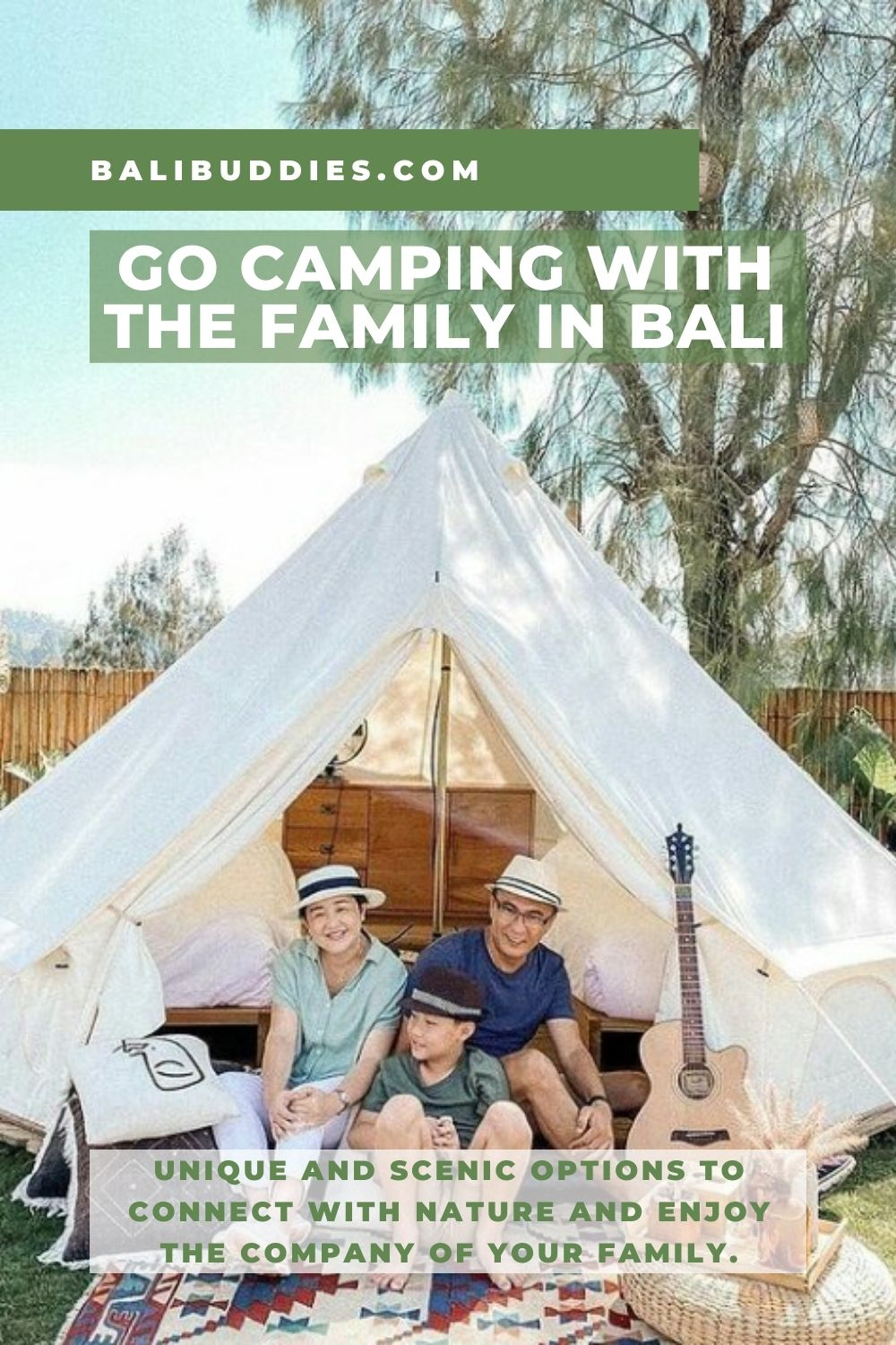 Go camping with the family in Bali